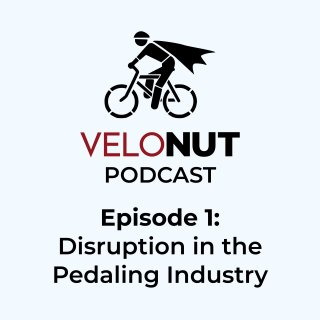 VeloNut Podcast Episode #1